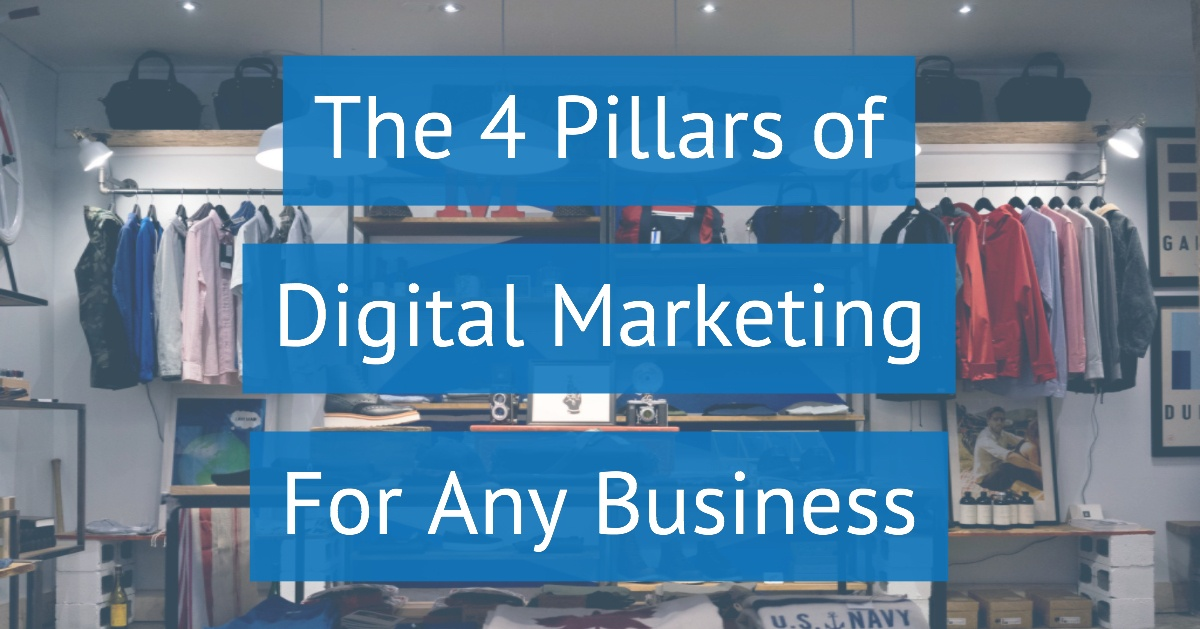 4 Pillars of Digital Marketing