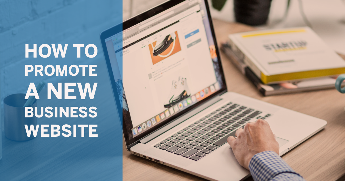 How to Promote a New Business Website